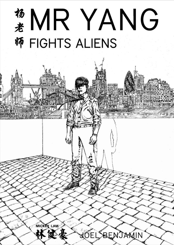 Sketch cover mock up of Mr Yang fights aliens.